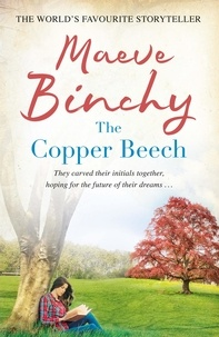 Maeve Binchy - The Copper Beech.