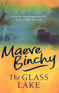 Maeve Binchy - The Glass Lake.