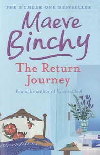Maeve Binchy - The Return Journey.
