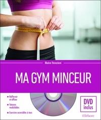 Ma gym minceur- Retrouver sa ligne en douceur - Maève Veneziani |