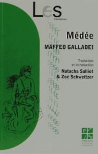 Maffeo Galladei - Médée.