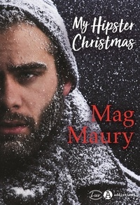 Mag Maury - My Hipster Christmas.