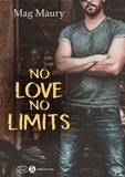 Mag Maury - No love, no limits.