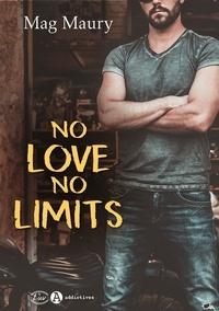 Pdf format ebooks téléchargement gratuit No love, no limits par Mag Maury 9782371262553