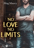 Mag Maury - No Love, No Limits.