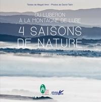 Magali Amir - 4 saisons de nature - Du Luberon à la montagne de Lure.