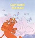 Magali Arnal - Capitaine Maman.