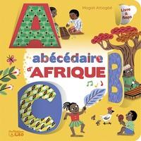 Magali Attiogbé - Abécédaire d'Afrique.