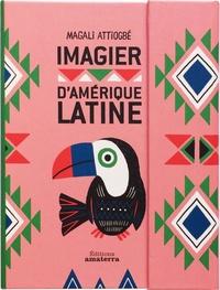 Magali Attiogbé - Imagier d'Amérique latine.
