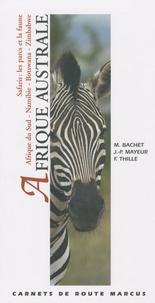 Magali Bachet et Frantz Thille - Afrique australe - Afrique du Sud, Namibie, Botswana, Zimbabwe, Safaris : les parcs et la faune.