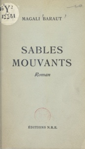 Magali Baraut - Sables mouvants.
