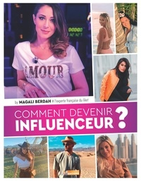 Magali Berdah - Comment devenir influenceur ?.