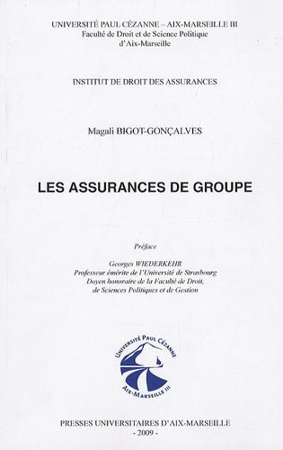 Magali Bigot-Gonçalves - Les assurances de groupe.