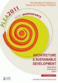 Architecture & Sustainable Development, tome 1 - 27th International Conference on Passive and Low Energy Architecture.pdf