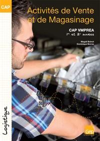Magali Boinot et Dominique Borras - Activités de vente et de magasinage CAP VMPREA 1re et 2e années.