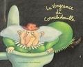 Magali Bonniol et Pierre Bertrand - La Vengeance de Cornebidouille.