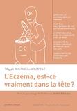Magali Bourrel-Bouttaz - L'eczéma, est-ce vraiment dans la tête ?.