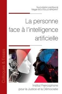 Magali Bouteille-Brigant - La personne face à l'intelligence artificielle.
