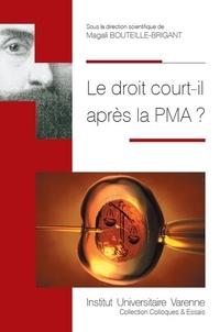 Magali Bouteille-Brigant - Le droit court-il après la PMA ?.