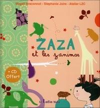 Magali Braconnot et Stéphanie Joire - Zaza et les zanimos. 1 CD audio