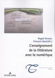 Magali Brunel et François Quet - L'enseignement de la littérature avec le numérique.