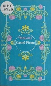 Magali - Castel Pirate.