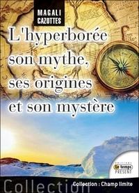 LHyperborée - Son mythe, ses origines et son mystère... enfin révélé!.pdf