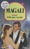 Magali - Celle qui s'en alla.