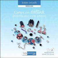 Magali Chauveau et Nathalie Turle-Durang - Canes en délire ! - Irrésistibles idées en pâte polymère.