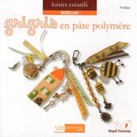 Magali Chauveau - Grigris créatifs en pâte polymère.
