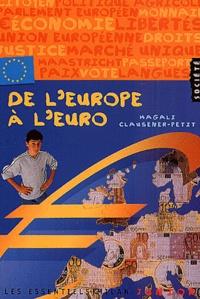 Magali Clausener-Petit - De l'Europe à l'euro.