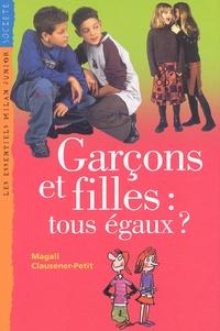 Magali Clausener-Petit - Garçons et filles : tous égaux ?.