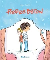 Magali Clavelet - Pierre Béton - C'est pas de la tarte !.