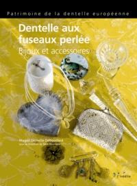 Magali Demelle Déboudard - Dentelle aux fuseaux perlée - Bijoux et accessoires.