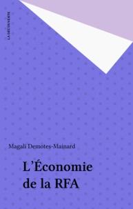Magali Demotes-Mainard - L'Économie de la RFA.