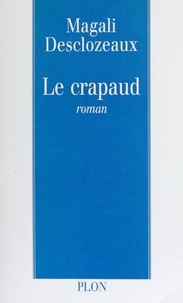 Magali Desclozeaux - Le crapaud.