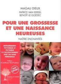 Magali Dieux - Pour une grossesse et une naissance heureuse - Naître enchantés. 1 DVD