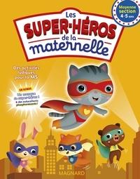 Les super-héros de la maternelle Moyenne Section.pdf