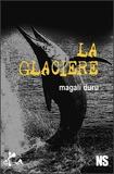 Magali Duru - La glacière.