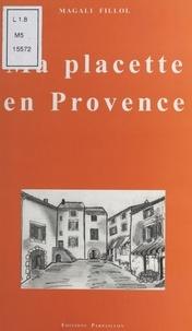Magali Fillol - Ma placette en Provence.