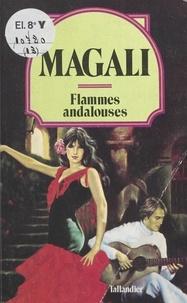 Magali - Flammes andalouses.