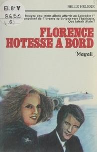 Magali - Florence, hôtesse à bord.
