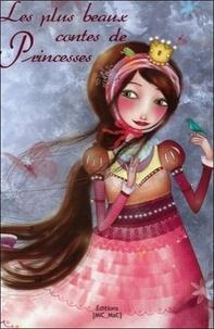 Magali Fournier et Anaïs Goldemberg - Les plus beaux contes de princesses.