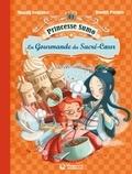 Magali Fournier et Daniel Picouly - Princesse Sumo Tome 2 : La gourmande du Sacré-Coeur.
