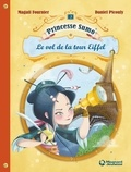 Magali Fournier et Daniel Picouly - Princesse Sumo Tome 3 : Le vol de la tour Eiffel.