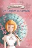 Magali Fournier et Sophie De Mullenheim - Un Parfum de complot - La Fleur de Saigon.