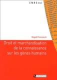 Magali Franceschi - Droit et marchandisation de la connaissance sur les gènes humains.