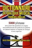 Magali Goursau - Dictionnaire de dialogue médical français-anglais et anglais-français.
