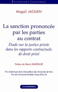 La sanction prononcée par les parties au contrat - Etude sur la justice privée dans les rapports contractuels de droit privé.pdf