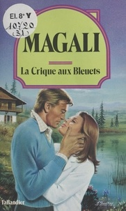 Magali - La Crique aux bleuets.